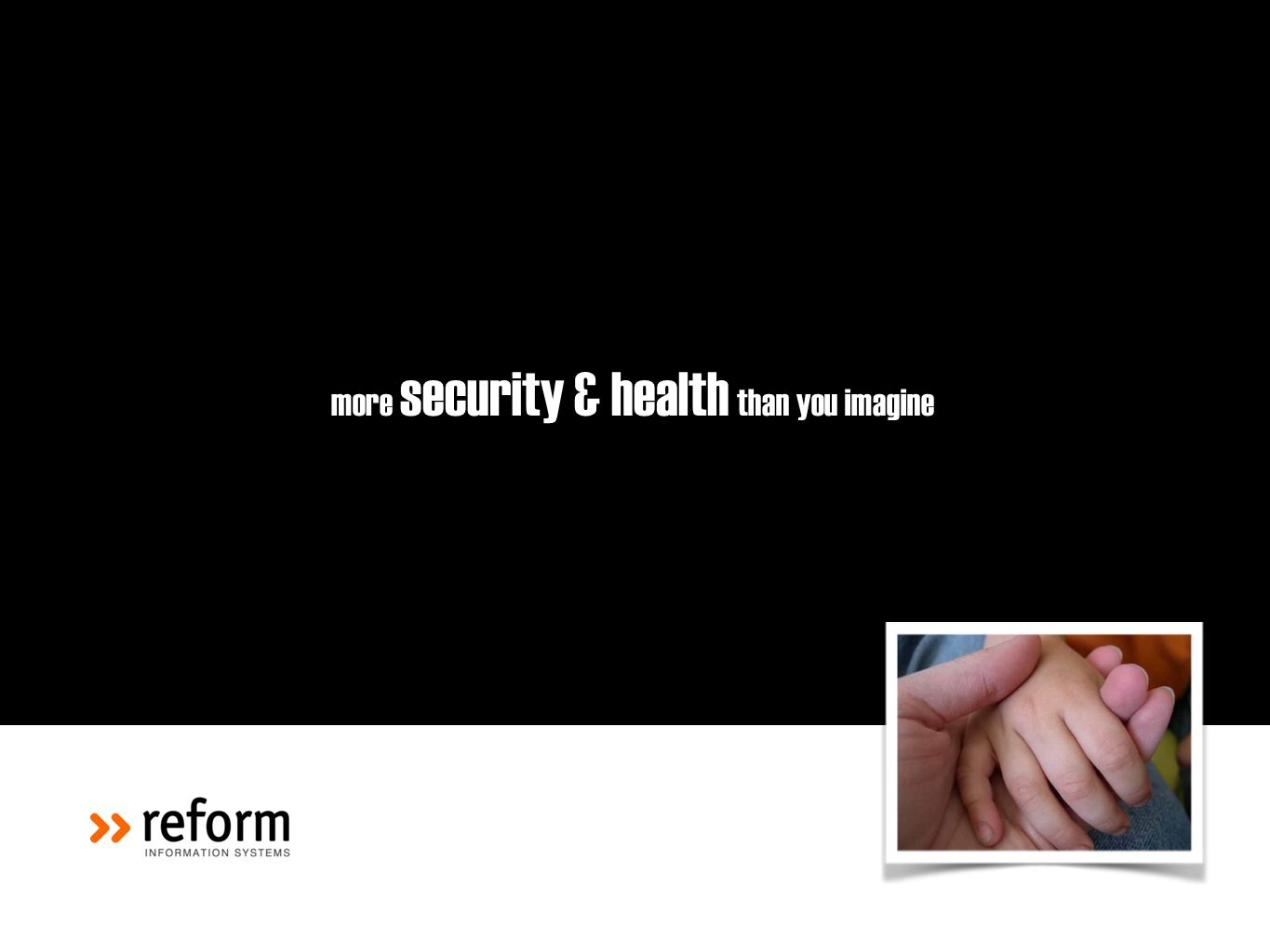 more security & health than you imagine