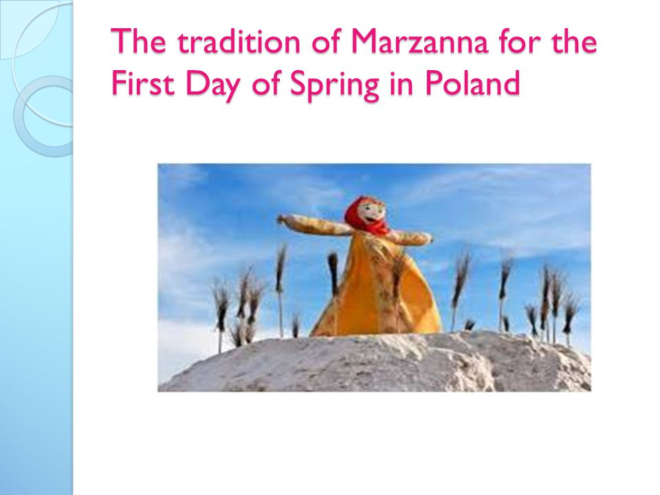 The tradition of Marzanna for the First Day of Spring in Poland
