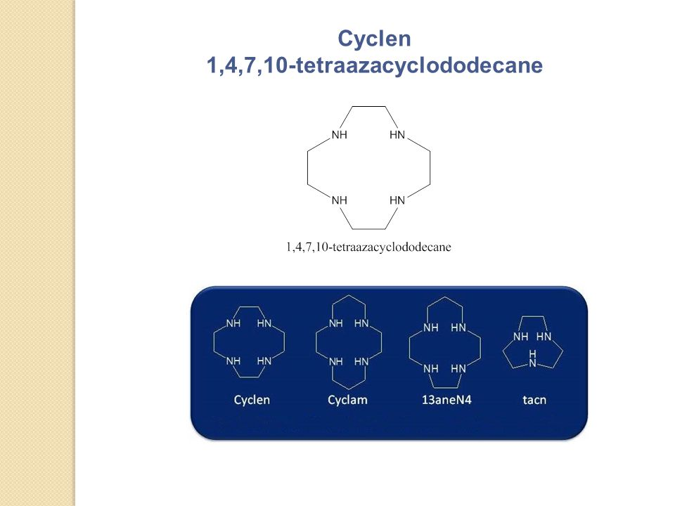 Cyclen 1,4,7,10-tetraazacyclododecane