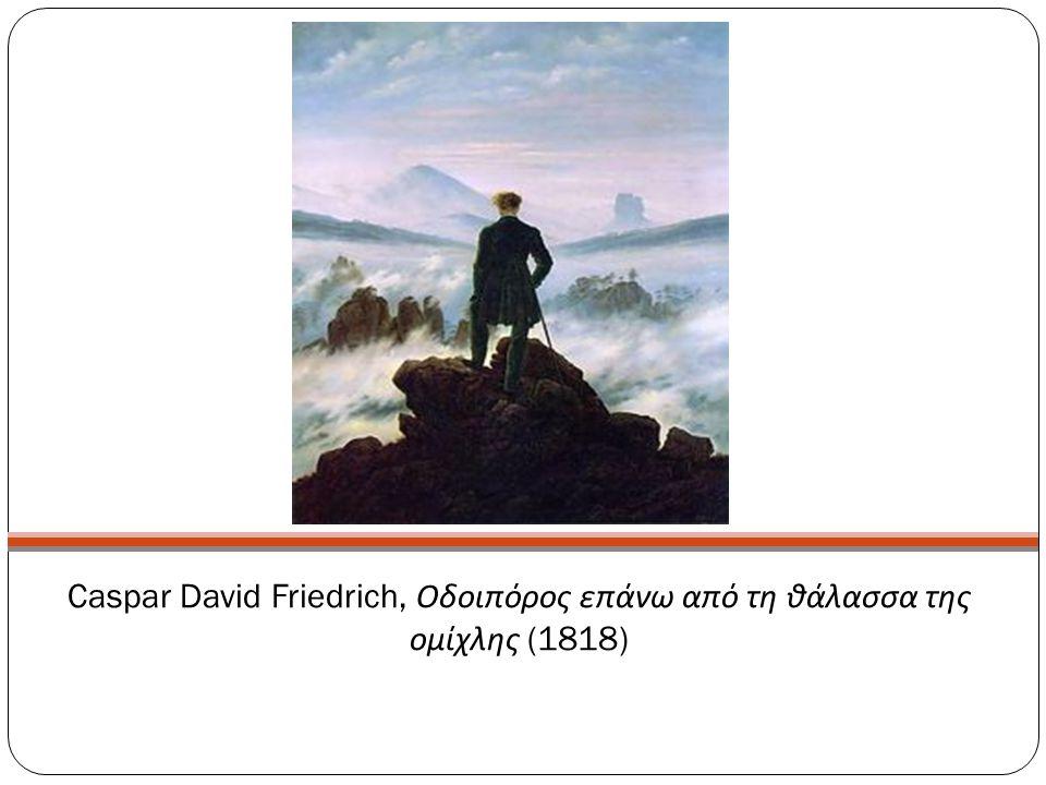 Caspar David Friedrich, Οδοιπόρος επάνω από τη θάλασσα της ομίχλης (1818)