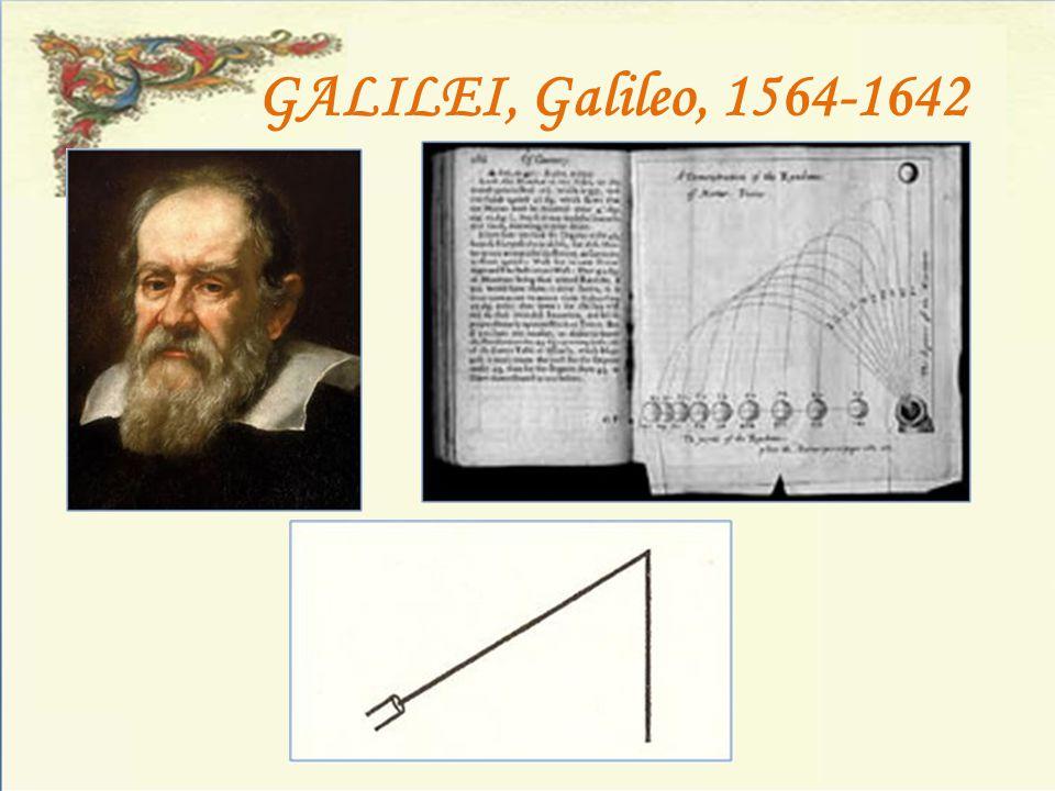 GALILEI, Galileo, 1564-1642