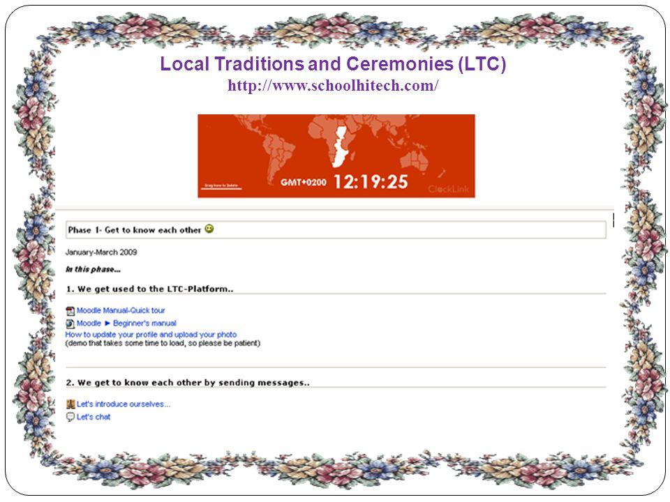 Local Traditions and Ceremonies (LTC) http://www.schoolhitech.com/