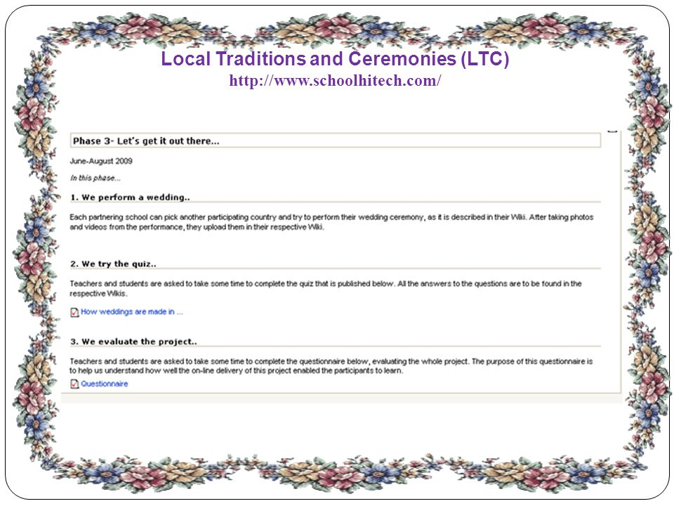 Local Traditions and Ceremonies (LTC) http://www.schoolhitech.com/