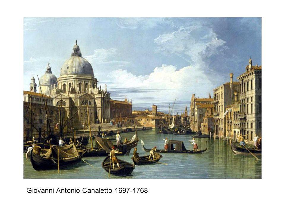Giovanni Antonio Canaletto 1697-1768