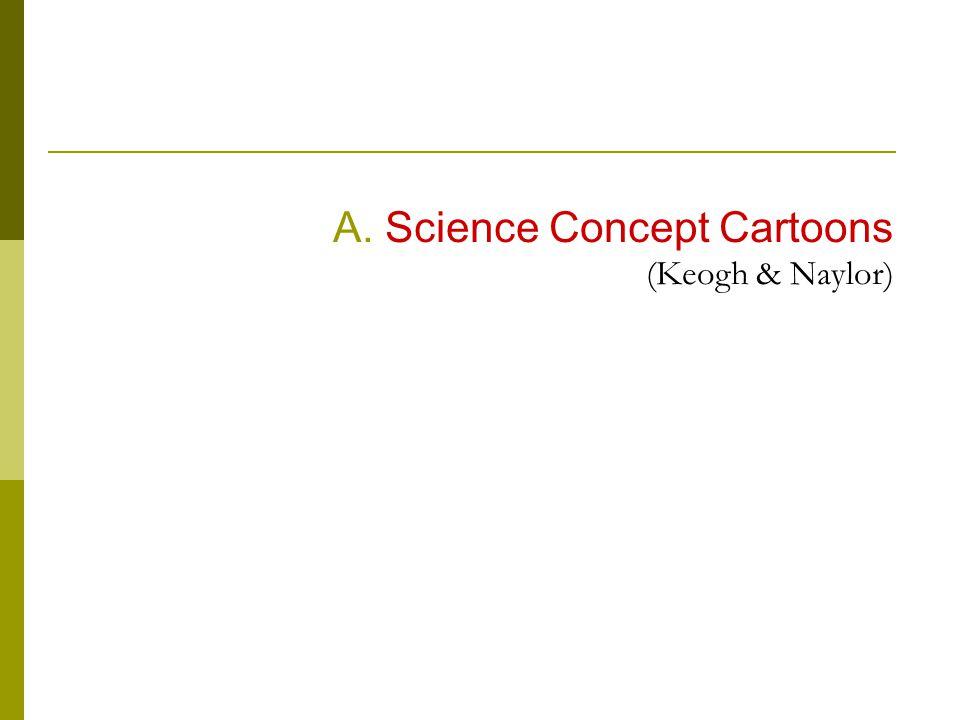 Α. Science Concept Cartoons (Keogh & Naylor)