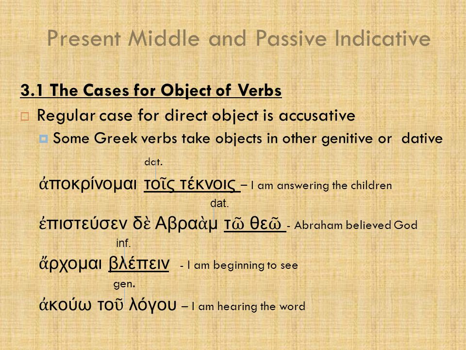 Present Middle and Passive Indicative  Practice:  p. 67  Warm-up  Parsing