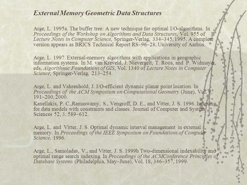 External Memory Geometric Data Structures Arge, L.