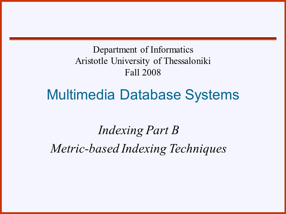 Τύποι Δεδομένων –MS (metric spaces) –VS (vector spaces) –VS Lp (vector spaces, L p distance) 42 Προσεγγιστικά Ερωτήματα