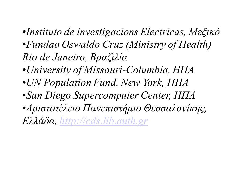 Instituto de investigacions Electricas, Μεξικό Fundao Oswaldo Cruz (Ministry of Health) Rio de Janeiro, Βραζιλία University of Missouri-Columbia, ΗΠΑ