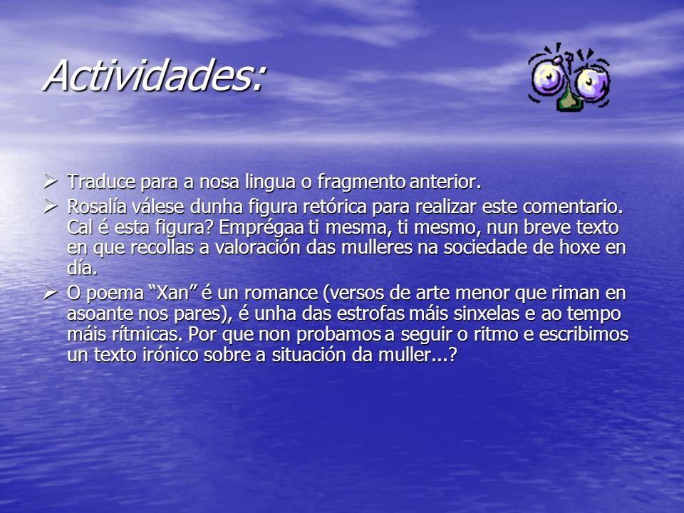 Actividades:  Traduce para a nosa lingua o fragmento anterior.