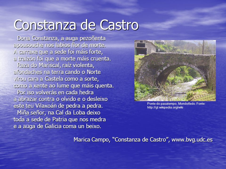 Constanza de Castro Dona Constanza, a auga pezoñenta Dona Constanza, a auga pezoñenta apousouche nos labios flor de morte.