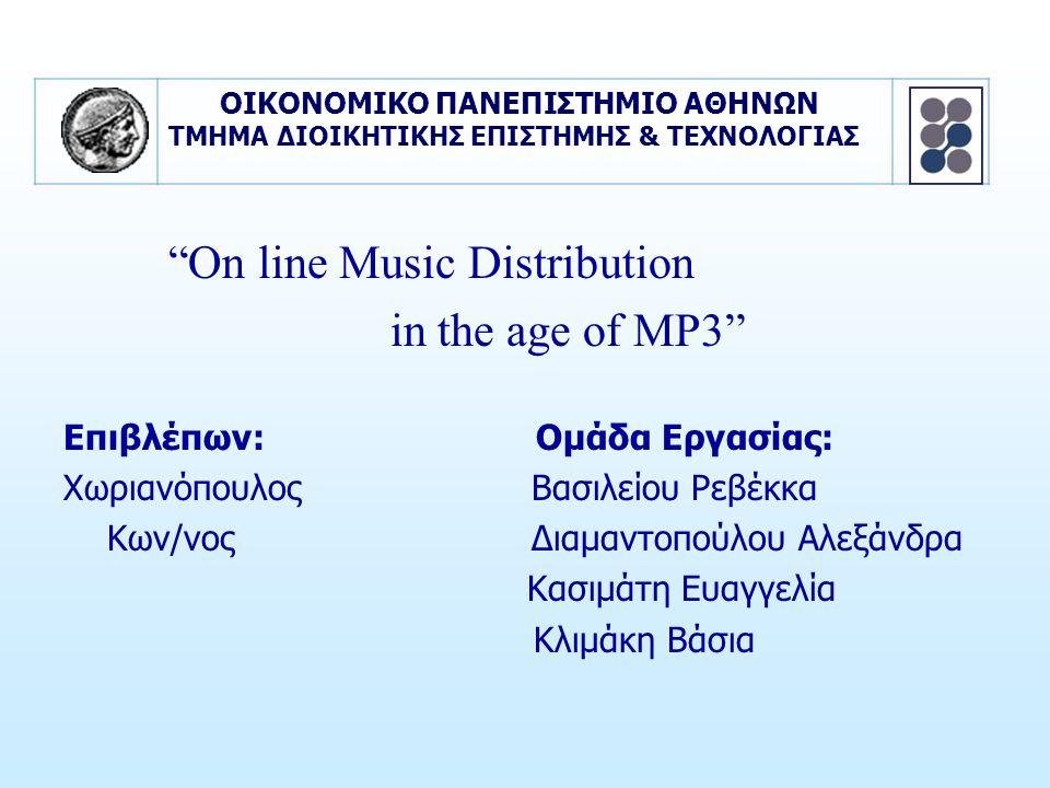 1.Αγορά της Μουσικής Υπερτερούν τα παραδοσιακά μέσα αναπαραγωγής μουσικής Οι άνδρες «κατεβάζουν» περισσότερο απ' τις γυναίκες