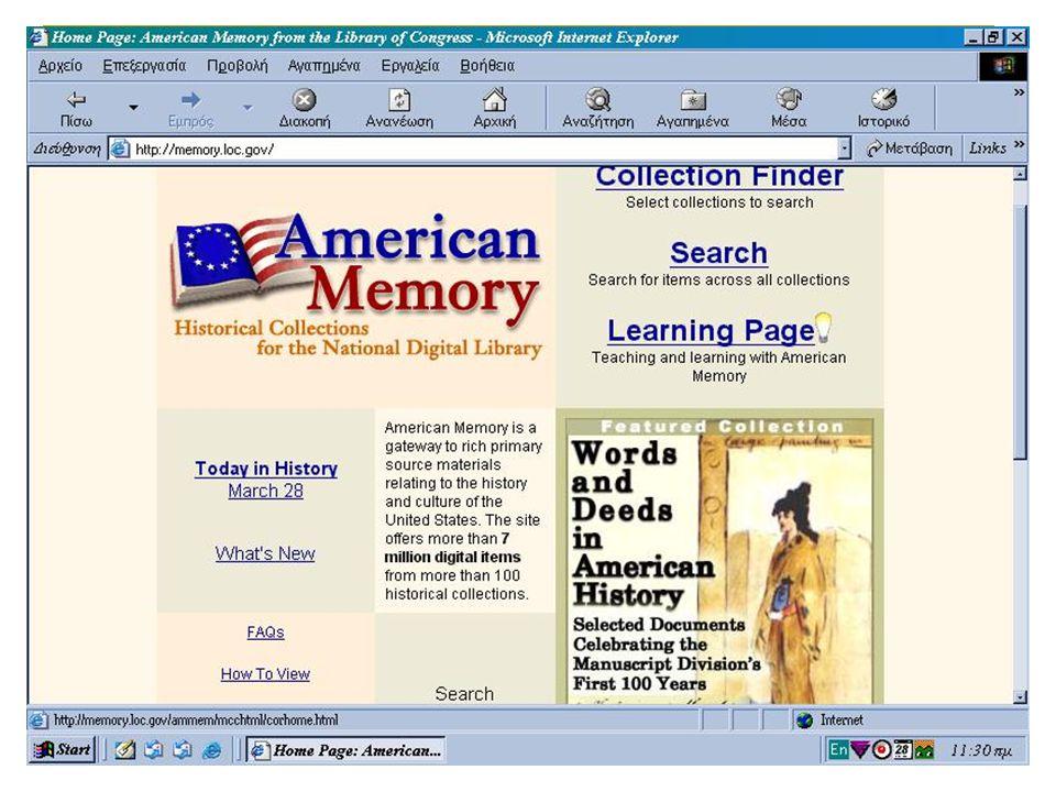 ομαδική εργασία/ ΑΛΕΞΑΚΗ, ΛΑΠΠΑ, ΛΟΥΚΑ/ ΨΗΦΙΑΚΕΣ ΒΙΒΛΙΟΘΗΚΚΕΣ/ ΜΑΘΗΜΑ ΚΑΠΙΔΑΚΗ 2003 17 American Memory