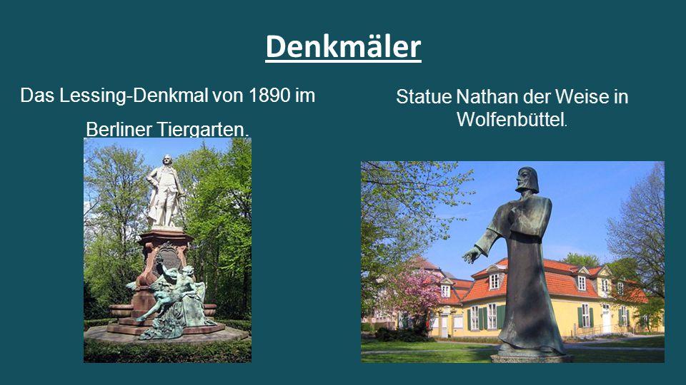Denkmäler Das Lessing-Denkmal von 1890 im Berliner Tiergarten.