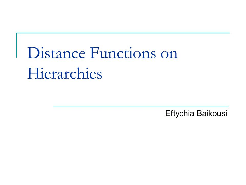 Outline Definition of metric & similarity Various Distance Functions  Minkowski  Set based  Edit distance Basic concept of OLAP  Lattice  Distance in same level of hierarchy  Distance in different level of hierarchy