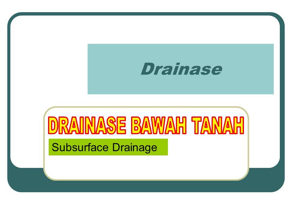 Drainase Subsurface Drainage