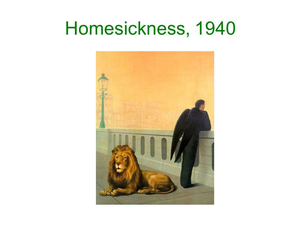 Homesickness, 1940