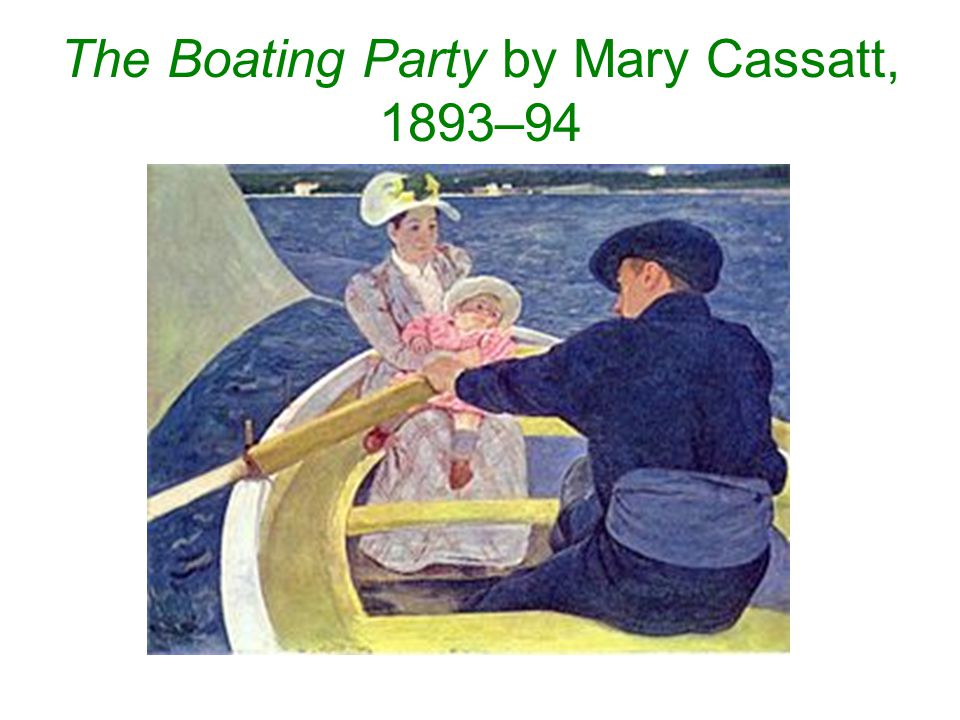 The Boating Party by Mary Cassatt, 1893–94