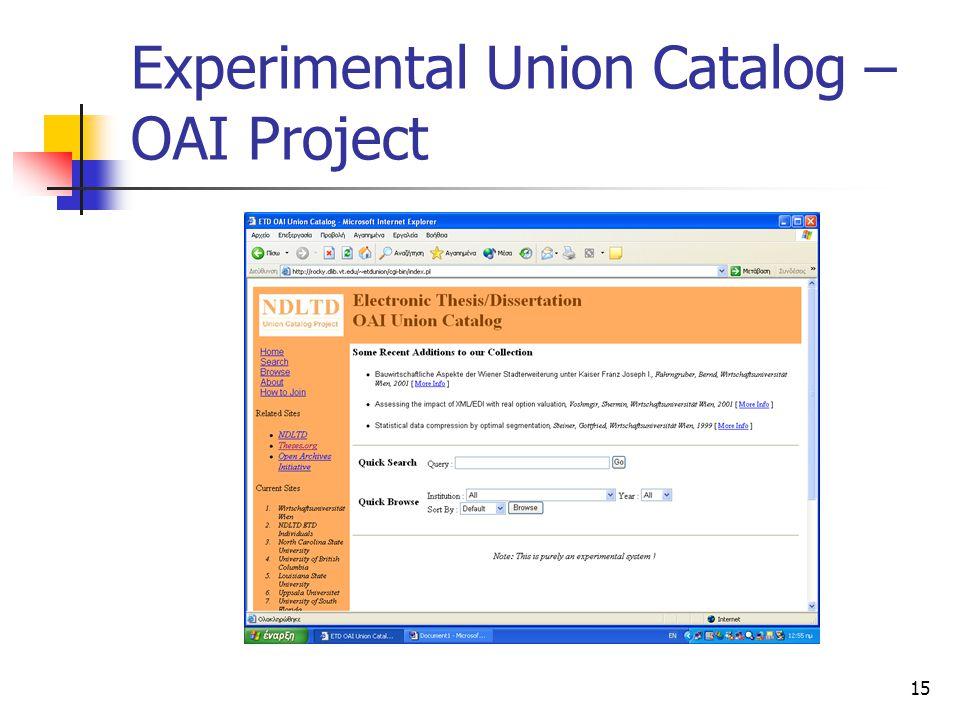 15 Experimental Union Catalog – OAI Project