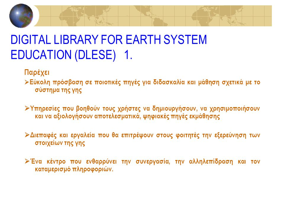 DIGITAL LIBRARY FOR EARTH SYSTEM EDUCATION (DLESE) 1.