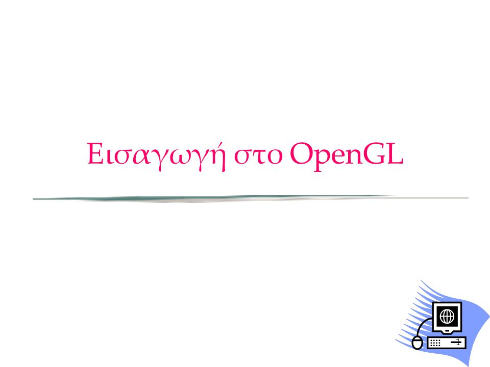 Links Web –OpenGL http://www.opengl.org http://oss.sgi.com/projects/ogl-sample/registry/ –Useful Sites NeHe's OpenGL Tutorials NVidia's developer web 12