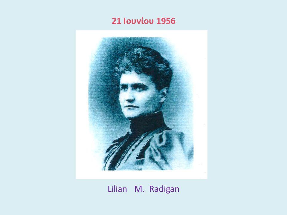 Lilian M. Radigan 21 Ιουνίου 1956