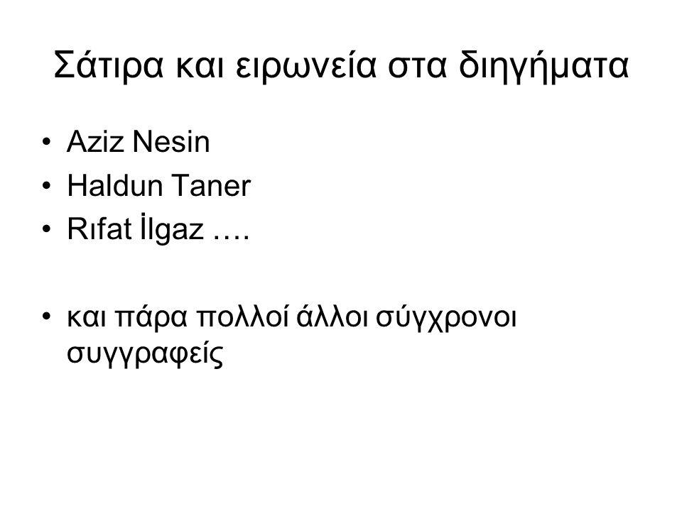 Σάτιρα και ειρωνεία στα διηγήματα Aziz Nesin Haldun Taner Rıfat İlgaz ….