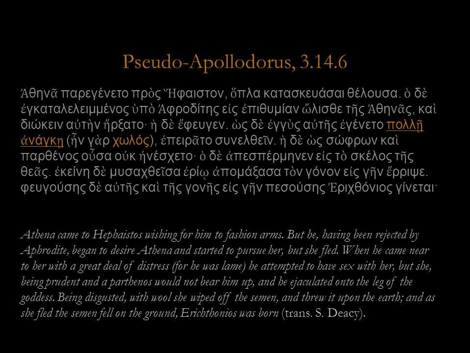 Pseudo-Apollodorus, 3.14.6 Ἀ θην ᾶ παρεγένετο πρ ὸ ς Ἥ φαιστον, ὅ πλα κατασκευάσαι θέλουσα.