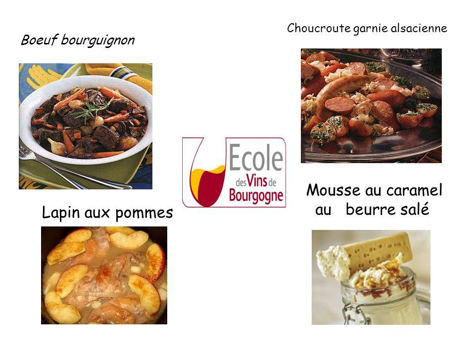Boeuf bourguignon Choucroute garnie alsacienne Lapin aux pommes Mousse au caramel au beurre salé