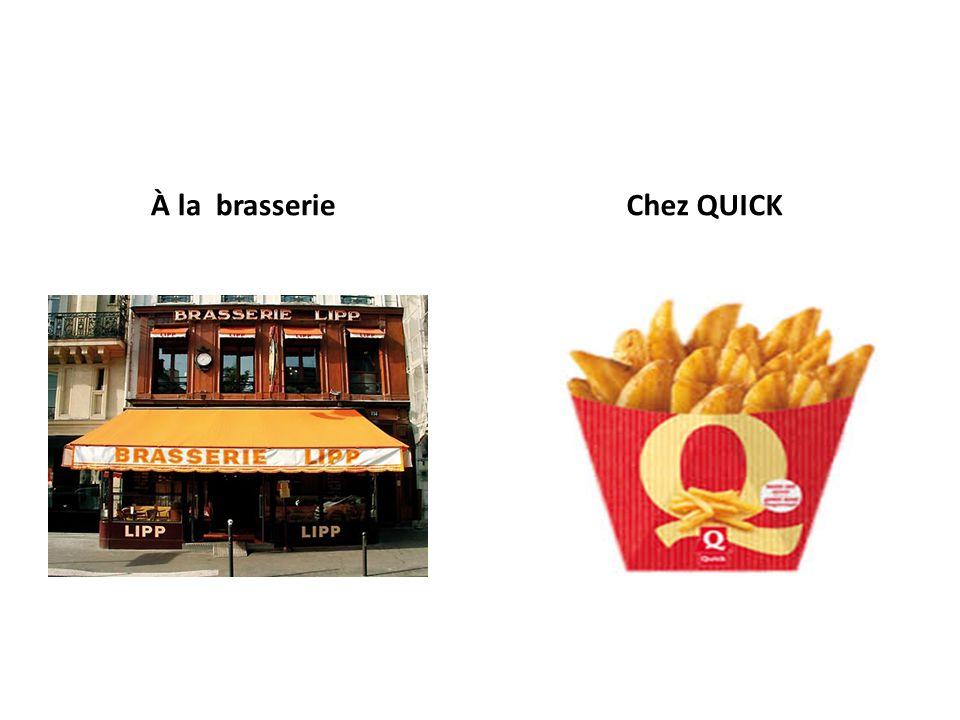 À la brasserie Chez QUICK