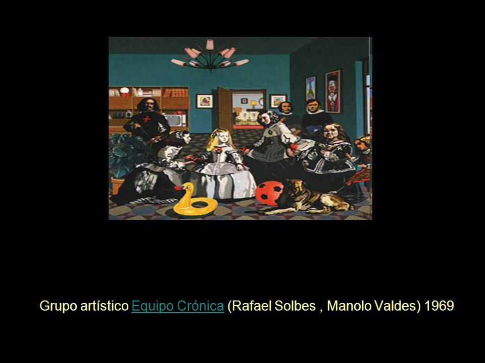 Grupo artístico Equipo Crónica (Rafael Solbes, Manolo Valdes) 1969Equipo Crónica