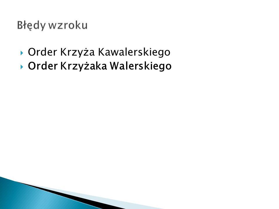 Order Krzyżaka Walerskiego