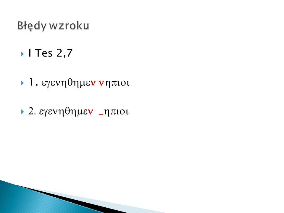  I Tes 2,7  1.    _ 