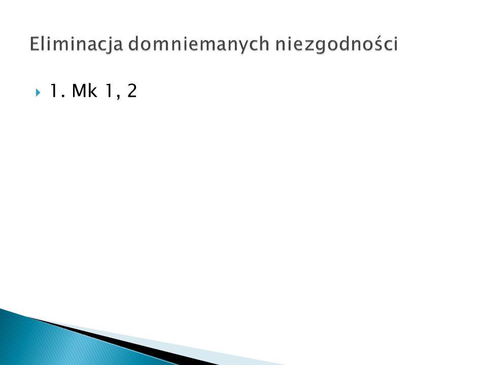  1. Mk 1, 2