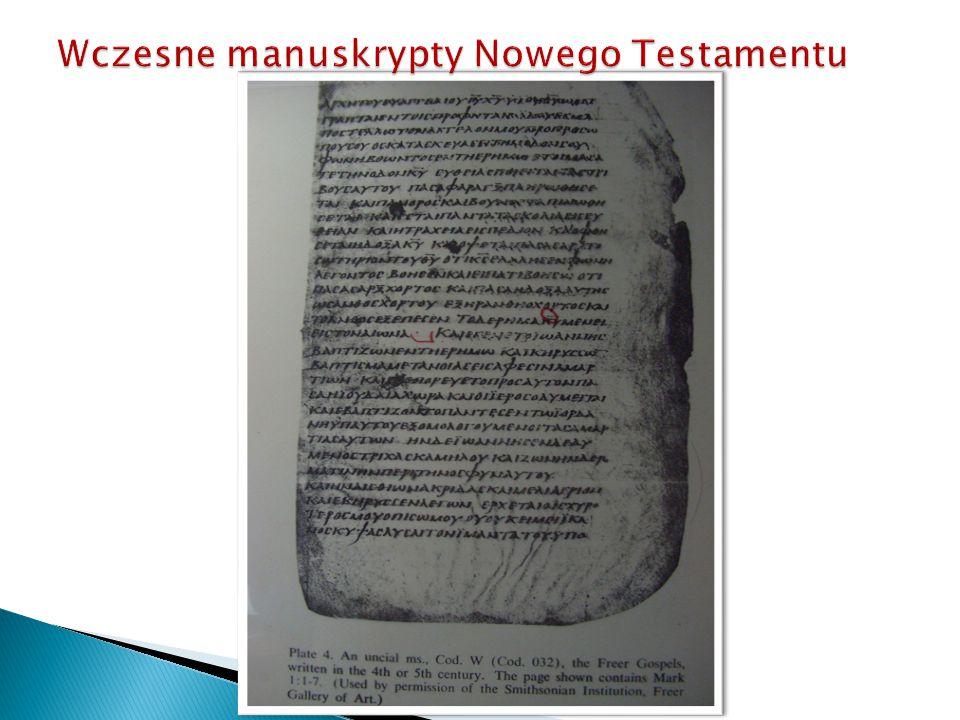  1. wcześniejsze manuskrypty