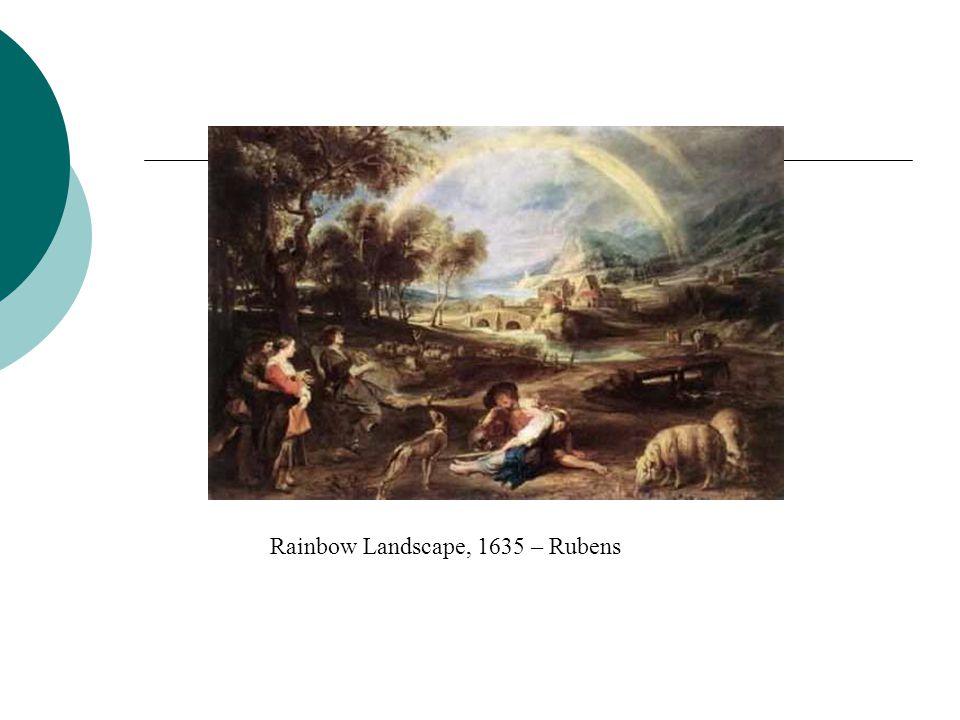 Rainbow Landscape, 1635 – Rubens