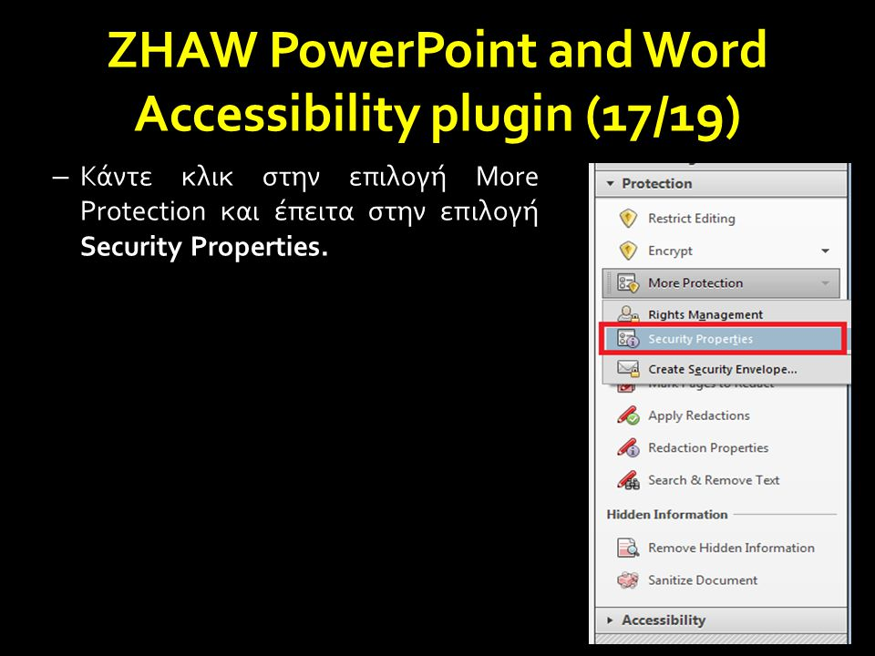ZHAW PowerPoint and Word Accessibility plugin (17/19) – Κάντε κλικ στην επιλογή More Protection και έπειτα στην επιλογή Security Properties.