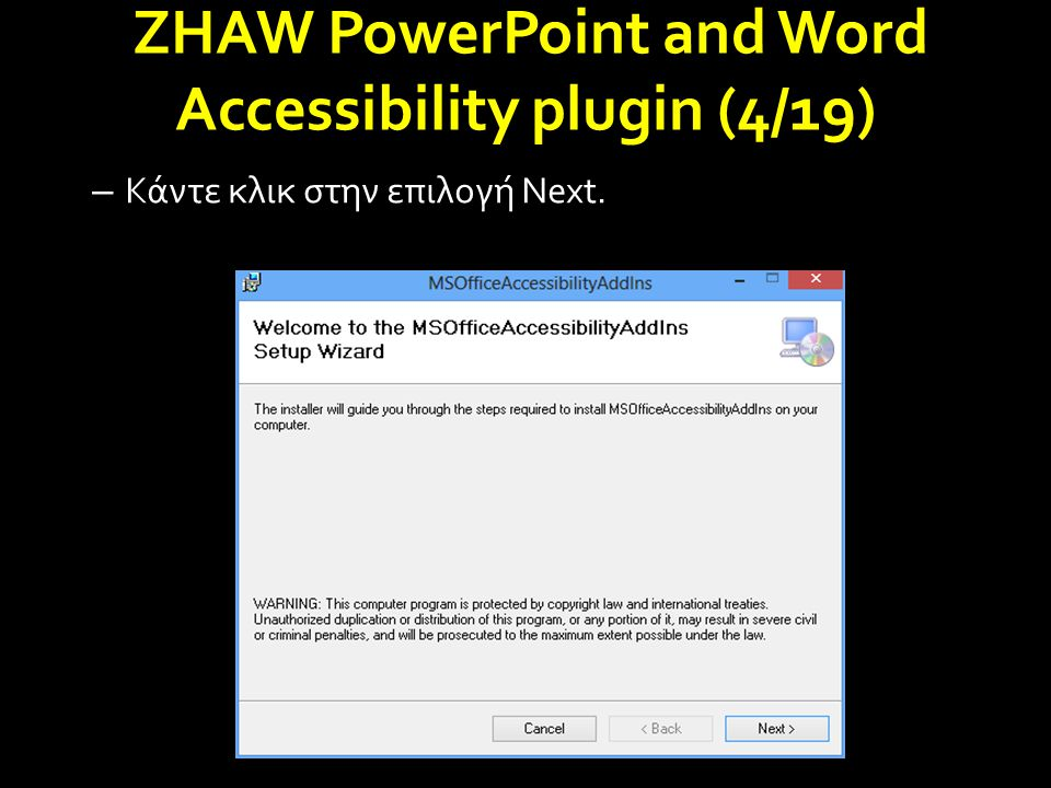 ZHAW PowerPoint and Word Accessibility plugin (4/19) – Κάντε κλικ στην επιλογή Next.