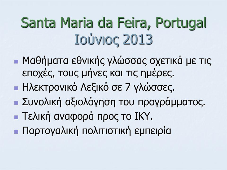 Santa Maria da Feira, Portugal Ιούνιος 2013 Μαθήματα εθνικής γλώσσας σχετικά με τις εποχές, τους μήνες και τις ημέρες. Μαθήματα εθνικής γλώσσας σχετικ