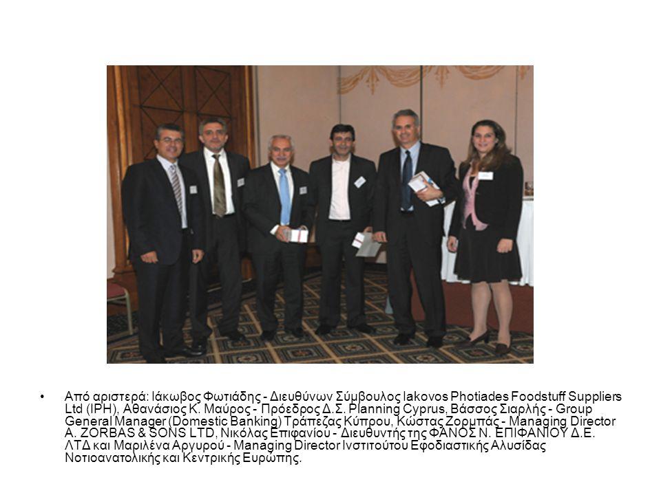 Aπό αριστερά: Κωνσταντίνος Κασάπης - HR Manager του CTC Group, Θεόδωρος Θεοδώρου - Director of Group Operations, Χ.Α.Παπαέλληνας & Σια Λτδ, Σταύρος Μποζίκας - Διευθυντής Ανθρώπινου Δυναμικού Elbisco ABEE, Ιωάννης Κονετάς - Πρόεδρος του European Certification Board for Logistics και Πρόεδρος του European Logistics Association Vocational Education Committee, Μιχάλης Ζιγλής - Διευθυντής Logistics Ομίλου Κωτσόβολου (Dixons), Λοϊζος Ηρακλέους - Office Manager της Planning Cyprus, Αθανάσιος Κ.
