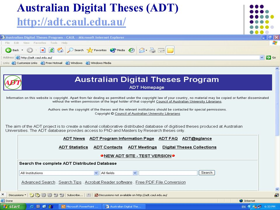 17 Australian Digital Theses (ADT) http://adt.caul.edu.au/ http://adt.caul.edu.au/