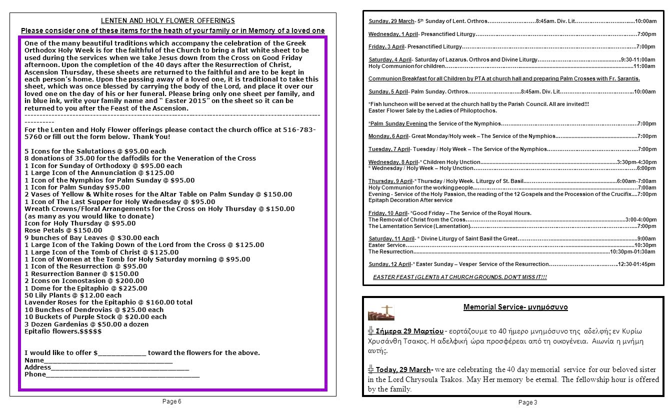 Page 3 Page 6 LENTEN AND HOLY FLOWER OFFERINGS Please consider one of these items for the heath of your family or in Memory of a loved one One of the