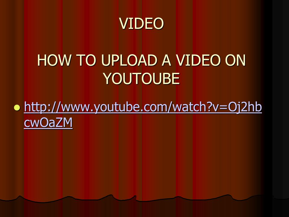 VIDEO HOW TO UPLOAD A VIDEO ON YOUTOUBE http://www.youtube.com/watch?v=Oj2hb cwOaZM http://www.youtube.com/watch?v=Oj2hb cwOaZM http://www.youtube.com/watch?v=Oj2hb cwOaZM http://www.youtube.com/watch?v=Oj2hb cwOaZM