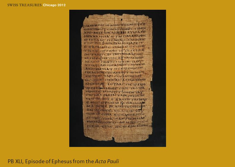 PB XLI, Episode of Ephesus from the Acta Pauli
