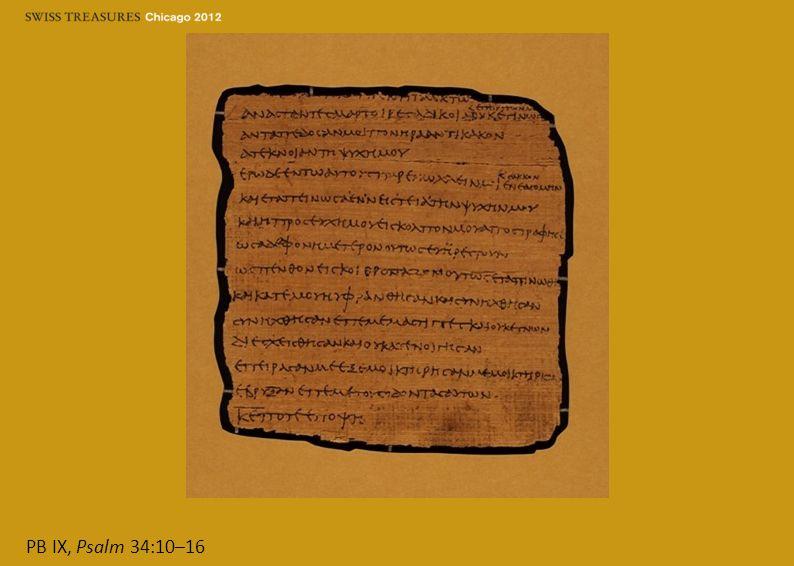 PB IX, Psalm 34:10–16