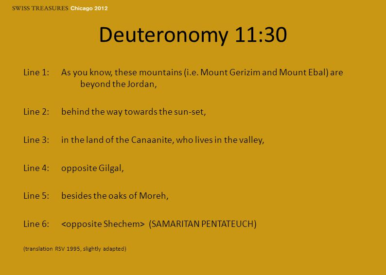 Deuteronomy 11:30 Line 1: As you know, these mountains (i.e.