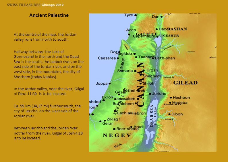 Ancient Palestine At the centre of the map, the Jordan valley runs from north to south.