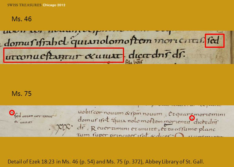 Ms. 46 Ms. 75 Detail of Ezek 18:23 in Ms. 46 (p.