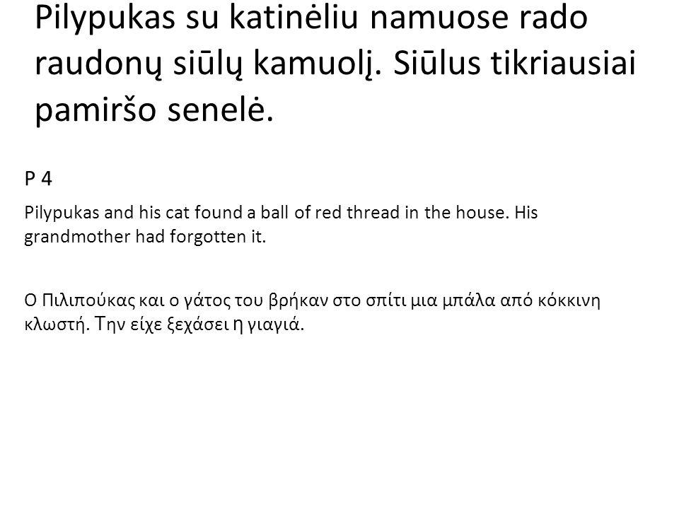 Pilypukas su katinėliu namuose rado raudonų siūlų kamuolį.