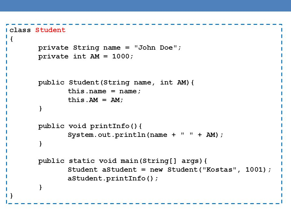 class Student { private String name =
